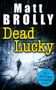 dead-lucky